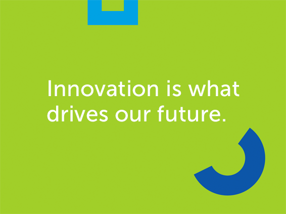 Innovation is what drives our future.
