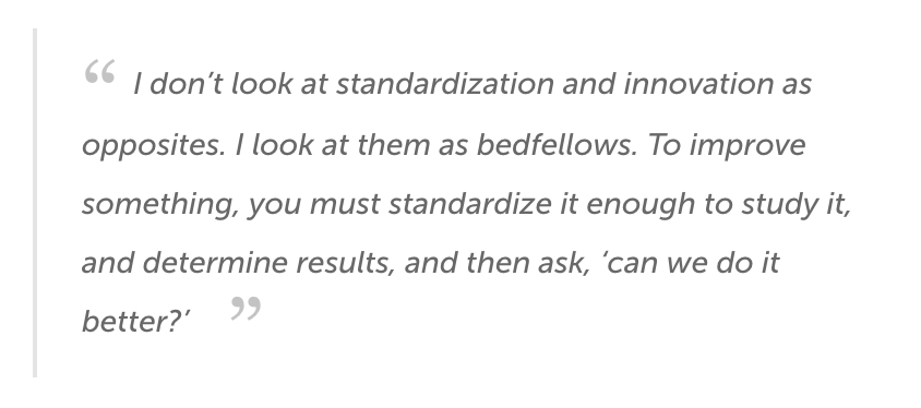 Healthcare Innovation and Clinical Standardization:  Both Essential to Develop New Care Models