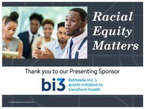 Racial Equity Matters Series presented by bi3