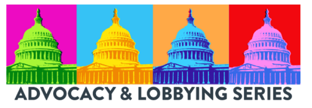 Advocacy and Lobbying Series