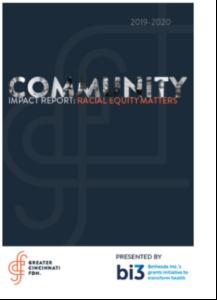 Greater Cincinnati Foundation Racial Equity Matters Report